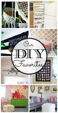 Our Favorite DIY projects - www.classyclutter.net