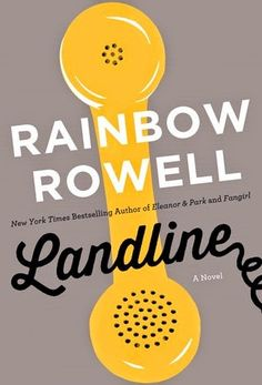 "West Metro Mommy Reads: Book Review: ""Landline"" by Rainbow Rowell"