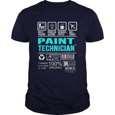 (Tshirt Popular) PAINT-TECHNICIAN [Teeshirt 2016] Hoodies, Funny Tee Shirts
