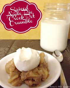 The smell of this easy spiced apple crock pot crumble will leave your mouth watering in anticipation. Topped with homemade whip cream and a glass of milk.