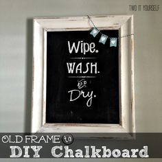 Two It Yourself: Bathroom Wall Art: Old Picture Frame to Chalkboard...