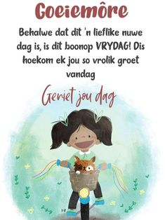 Friday Wishes, G Morning, Goeie More, Afrikaans, Van, Sayings, Words, Quotes, Night