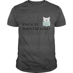 PROUD WESTIE DAD  #birds #cats #cows #dad #dogs #GuysTee #GuysV-Neck #hamster #Hoodie #horse #magical #turtles  #dailyshirts #westhighlandwhiteterrier #westiegram #christmasgifts westies art, westies silhouette, westies cartoon Funny Westies, Mother Gifts, Mothers, Dad To Be Shirts, Dads, Firefighting, Things To Sell, Hoodies, Mother Nature