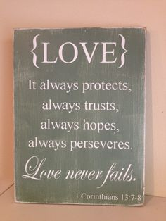 """Love Never Fails - Hand Painted Wood Sign - 12""""x15"""". $30.00, via Etsy."""