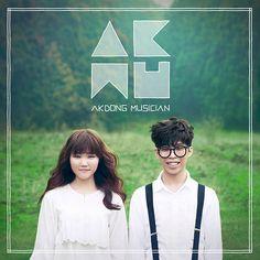 AKMU- Give Love. I love this song!