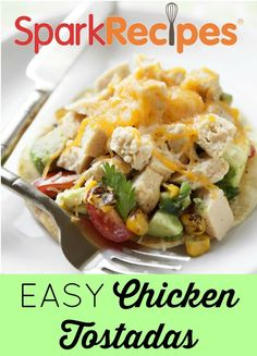 Quick & Easy Chicken Tostadas. My go-to meal! Only 25 minutes to make!| via @SparkPeople #chicken #healthy #recipe