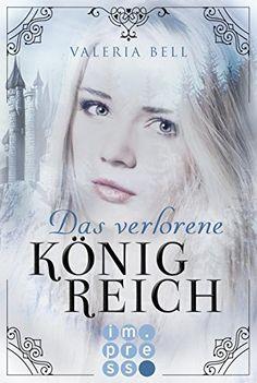 Werbung Manus Bücherregal : Das verlorene Königreich (Magie der Königreiche 1)...