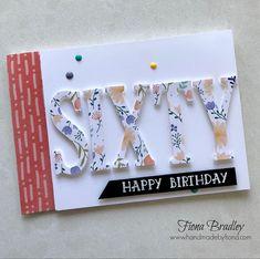 Sixty - Sixthieth Birthday - Happy Birthday - Large Letters - Stampin' Up! - Fiona Bradley