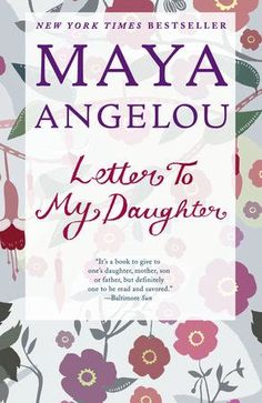 by Maya Angelou For a world of devoted readers, a much-awaited new volume of absorbing stories and inspirational wisdom from one of our best-loved writers. Dedicated to the daughter she never had but