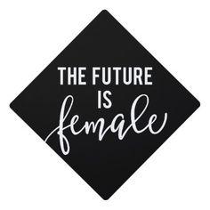 The Future Is Female Graduation Cap Topper, Adult Unisex, Pale Blue Custom Graduation Caps, Graduation Cap And Gown, Graduation Cap Toppers, Graduation Cap Designs, Graduation Cap Decoration, Grad Cap, Graduation Ideas, College Graduation, Cap Decorations