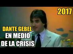 Dante Gebel - La Crisis / TIENES QUE VERLO AHORA!!! (2017) Su mejor pred...