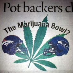 Denver, Seattle rooting for Pot Bowl?