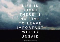 Don't leave important words unsaid. #theconfidenceclassroom  #confidence  #hustlelife  #coach  #entrepreneur