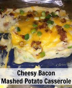 Cheesy bacon mashed potato casserole @idahospuds AD #downrightdelicious #CG