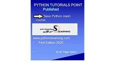 Buy PYTHON BASICS CRASH COURSE: PYTHON TUTORIALS POINT COURSE: Read Kindle Store Reviews - Amazon.com Page Flip, Kindle App, First Video, You Videos, Machine Learning, Python, Ebooks, Tutorials, Amazon