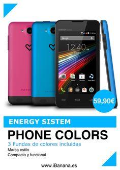 Producto estrella Energy Sistem: El movil mas barato de España 59,90€ Precio + calidad= Energy Phone Colors www.iBanana.es