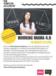 Neuer Zertifikatslehrgang mit 8 Modulen, nur für Mamis, von ThePurposeAcademy und www.mammaconnect. Ideal für Wiedereinstieg oder Neubegin