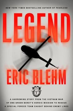 Legend by Eric Blehm, Click to Start Reading eBook, The unforgettable account and courageous actions of the U.S. Army's 240th Assault Helicopter Company