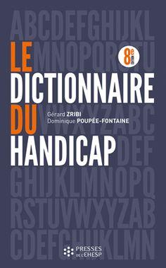 LE DICTIONNAIRE DU HANDICAP - 2015- 362.4 ZRI