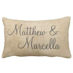 Shop Gay Burlap Vintage Personalize Wedding Names Date Lumbar Pillow created by SimplyPillows. Personalize it with photos & text or purchase as is! Custom Pillows, Decorative Throw Pillows, Lumbar Pillow, Bed Pillows, Wedding Name, Wedding Decor, Wedding Verses, Wedding Ideas, Wedding Pillows