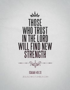 bible verses about strength Famous Bible Verses, Bible Verses About Strength, Encouraging Bible Verses, Biblical Quotes, Religious Quotes, Bible Verses Quotes, Encouragement Quotes, Bible Scriptures, Happy Bible Verses