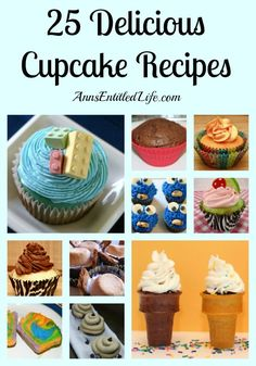 25 Delicious Cupcake Recipes; Here are 25 Delicious Cupcake Recipes, perfect for the lunchbox, an after school snack, dessert or an evening treat! If you have a sweet tooth, these are sure to please!
