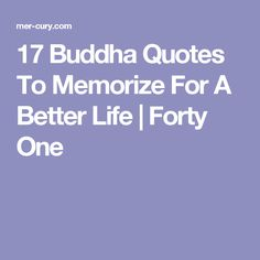 17 Buddha Quotes To Memorize For A Better Life | Forty One