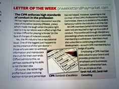 As co-chair of the CIPR's Professional Practices Committee, one of my duties is to respond to issues relating to organisational ethics and reputation in the media. Here's a letter that appeared in PR Week recently highlighting why employers should always choose a CIPR member when hiring.