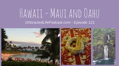 Maui and Oahu with a stay at Aulani