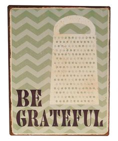 This Green Chevron 'Be Grateful' Wall Sign is perfect! #zulilyfinds