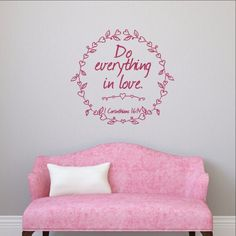 Do Everything in Love with Heart Frame Vinyl Wall Decal 22501 Christian Wall Decals, Christian Decor, Removable Vinyl Wall Decals, Do Everything In Love, Because I Love You, Heart Frame, Pink Lipsticks, Vinyl Lettering, Valentines