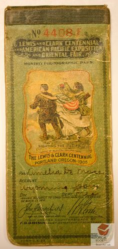 Monthly admission pass to the 1905 Lewis & Clark Exposition at Portland, Oregon