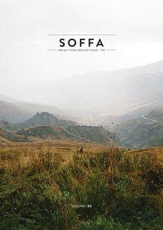 SOFFA magazine 03 / design travel food people home lifestyle