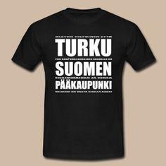 Turku Suomen pääkaupunki (valkoinen teksti) - Miesten t-paita