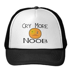Shop Cry More Noob Trucker Hat created by goldnsun. Cool Gifts, Crying, Mesh, Hats, Cool Presents, Hat, Fishnet, Tulle