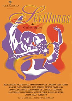 Enciclopedia del Cine Español: Sevillanas (1992) Poster On, Poster Prints, Information Poster, Dance Movement, Original Movie Posters, Screenwriting, Spanish, Film, Movies