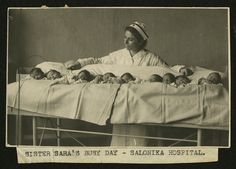 Sister Sara's Busy Day - American Red Cross nurse at Salonka Hospital in Greece, ca 1920