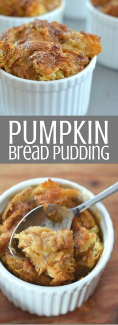 Pumpkin Bread Pudding. This delicious dessert filled with flaky, butter croissants and all the flavors of fall is soul-warming comfort food, perfect for cold nights and holiday parties. And individual servings mean you don't have to share! Pin for later and clickthrough to get the recipe!