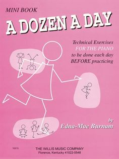 Bestseller Books Online A Dozen a Day: Technical Exercises FOR THE PIANO to be done each day BEFORE practicing (Mini Book) Edna Mae Burnam $3.99  - http://www.ebooknetworking.net/books_detail-0877180237.html