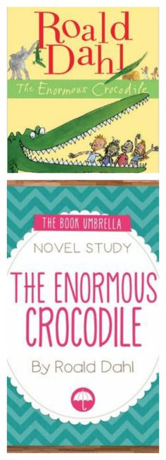 "Free ""the enormous crocodile"" by roald dahl novel study guide - limited time! the enormous crocodileauthor studiesunit The Enormous Crocodile, Author Studies, Unit Studies, Workshop, Book Study, Roald Dahl, Homeschool Curriculum, Book Authors, Fun Learning"