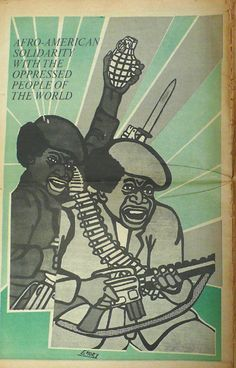 """""""Afro-American Solidarity with the Oppressed People of the World,"""" March 23, 1969.  Artist: Emory Douglas"""