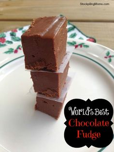 My husband declared this the World's Best Fudge - that is saying a lot from a true chocoholic!