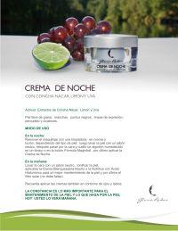 CREMA DE NOCHE:  con Concha Nácar,  limón y Uva.  Trata las manchas, líneas de expresión, grasa,  cicatrices y nutre la piel.
