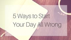 5 Ways to Start Your Day All Wrong http://camesha.com/blog/5-wrong-ways-to-start-your-day/ Ugh! I'm so not a bandwagon girl. I had to jump on this one though!