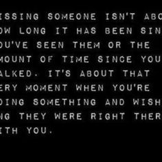 About missing someone special