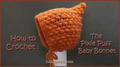Free Crochet Tutorials has hundreds of photo and video tutorials. This tutorial teaches you to crochet the Pixie Puff Baby Bonnet Chat Crochet, Crochet Hood, Crochet Baby Bonnet, Crochet Bebe, Newborn Crochet, Easy Crochet, Free Crochet, Puff Stitch Crochet, Bobble Stitch