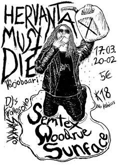 Hervanta Must Die: Semtex, Woodrue, Sunface