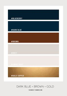 Dark blue , brown and gold bathroom color Gold Color Palettes, Gold Color Scheme, Blue Colour Palette, Dark Brown Color, Brown And Grey, Dark Blue Bathrooms, Dark Brown Bathroom, Room Colors, House Colors