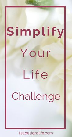 It's time to breathe deeper, focus on what is truly important and live simpler. This 7 day challenge is designed to give you actionable steps to lighten your load and live fully. Click thru to join me. Smiles from Lisa xo