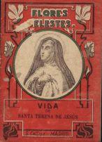 Croisset, Juan Vida de Santa Teresa de Jesús, Virgen; y de San Calixto, Papa y Mártir -- Madrid : Saturnino Calleja, [1898] 31 p.; 12 cm. -- (Flores Celestes; 94)
